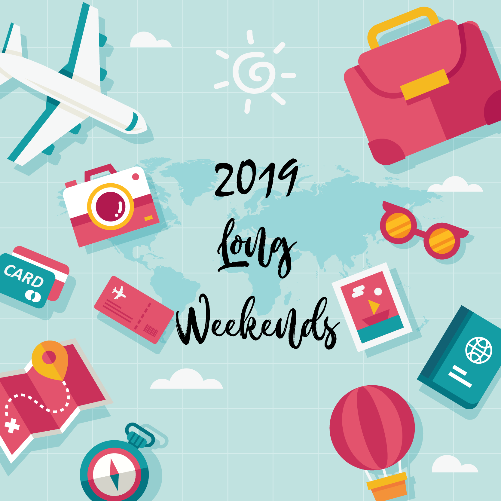 Long weekends in 2019 – Time for a trip!
